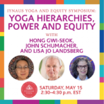 Yoga Hierarchies, Power, and Equity